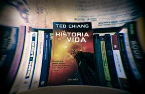 La historia de tu vida, de Ted Chiang